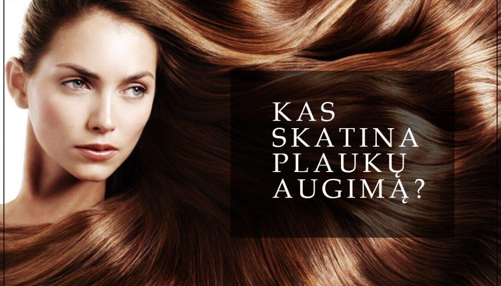 plauku augimo skatinimas